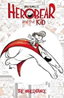 Herobear & the Kid Vol. 1 The Inheritance