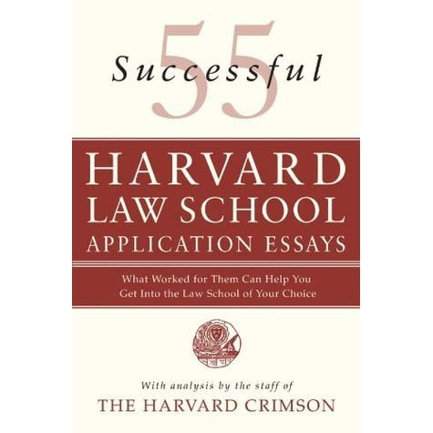 harvard law school admission essays Throughout this issue, countless examples show why we are so proud of the  students at the law school one might think that we get lucky that.