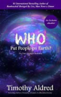 Who Put People on Earth?: The True Origin of Humanity (eBooklet)