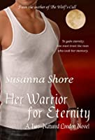 Her Warrior for Eternity (Two-Natured London)