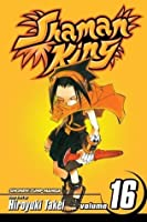 Shaman King, Vol. 16: Trust No One: v. 16
