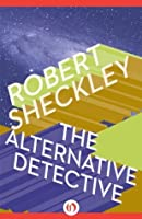 The Alternative Detective (Hob Draconian, 2)