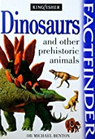 Dinosaurs And Other Prehistoric Animals Factfinder