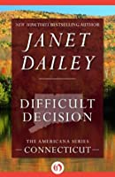 Difficult Decision: Connecticut (The Americana Series)