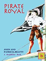 Pirate Royal (Historical Fiction for Teens: Illustrated Edition)