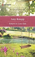 Return to Lone Oak (Harlequin Heartwarming)