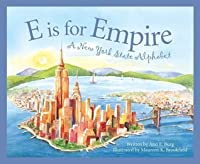 E is for Empire: A New York Alphabet (Discover America State by State)