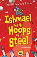 Ishmael and the Hoops of Steel #3