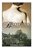 Brothers Without Borders (Unbreakable Bonds)