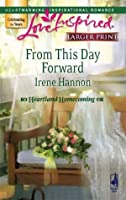 From This Day Forward (Heartland Homecoming, #1)