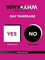 Why vs Why: Gay Marriage