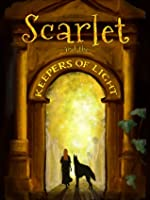 Scarlet and the Keepers of Light (Scarlet Hopewell #1)