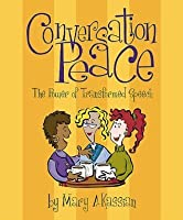 Conversation Peace: The Power of Transformed Speech (DVD Leader Kit)