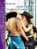 The Enemy's Daughter (A Year of Loving Dangerously, #9)