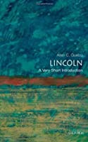 Lincoln: A Very Short Introduction (Very Short Introductions)