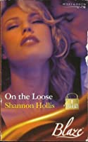 On The Loose (Lock & Key, #2)