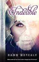 Indelible (The Twixt)