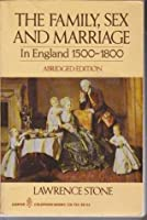 Family Sex And Marriage: 1500 -1800