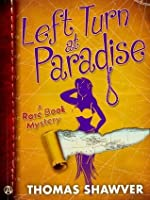 Left Turn at Paradise (Rare Book Mystery, #2)