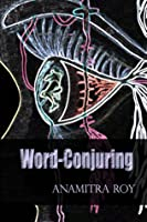 Word-Conjuring