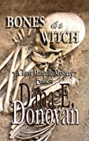 Bones of a Witch (Paranormal Detective Mystery series, book 4)