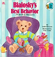 Bialosky's Best Behavior