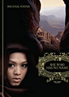She Who Has No Name: Book Two of The Legacy Trilogy