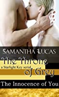 The Innocence of You: The Throne of Grey Season One Episode Three