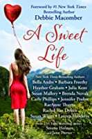 A Sweet Life Boxed Set (Fourteen Contemporary Romances by Bestselling Authors to Benefit Diabetes Research)