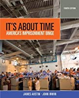 It's About Time: America's Imprisonment Binge