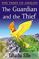 The Guardian and the Thief
