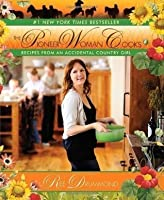 The Pioneer Woman Cooks: Recipes from an Accidental Country Girl by Drummond, Ree (Later Printing Edition) [Hardcover(2009)]