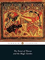 The Forest Of Thieves And The Magic Garden: An Anthology Of Medieval Jain Stories