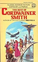The Best of Cordwainer Smith - Cordwainer Smith