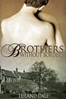 Brothers Without Borders