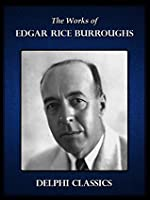 The Works of Edgar Rice Burroughs