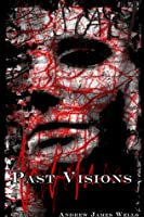 Past Visions