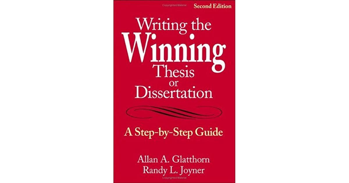 how to write a winning thesis Writing the winning thesis or dissertation (glatthorn & joyner) purpose: institutional purpose – academic tradition, contribution to the field personal purpose – personal and professional growth, a way of learning.