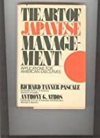 The Art of Japanese Management: Applications for American Executives