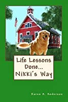 Life Lessons Done Nikki's Way: Workbook--Color