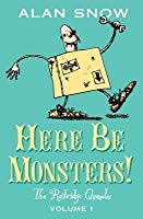 Here Be Monsters!: An Adventure Involving Magic, Trolls, And Other Creatures (Ratbridge Chronicles)