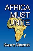 Africa Must Unite   New Edition