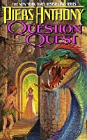 Question Quest (Magic of Xanth #14)