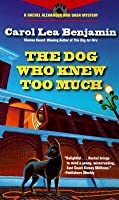 The Dog Who Knew Too Much (Rachel Alexander & Dash, #2)