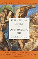 Questioning the Millennium: A Rationalist's Guide to a Precisely Arbitrary Countdown