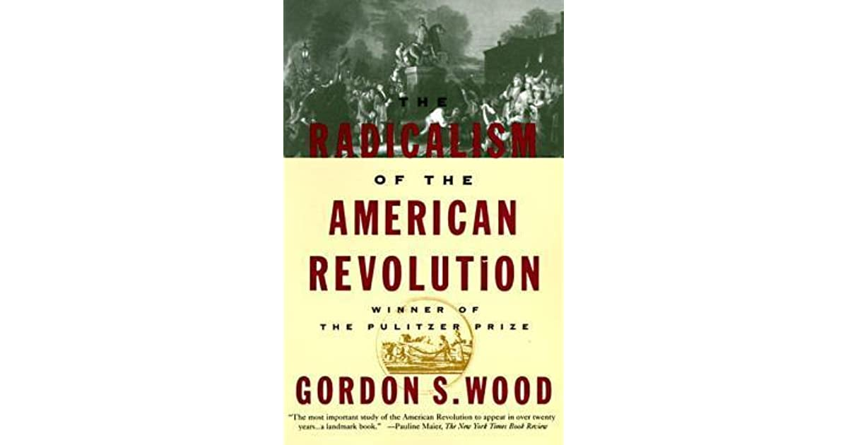 """""""The American Revolution"""" by Gordon S. Wood"""