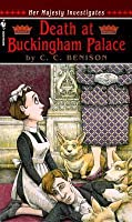 Death at Buckingham Palace (Her Majesty Investigates #1)