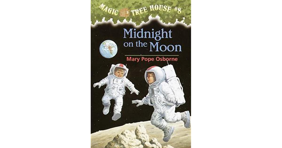 Midnight On The Moon (Magic Tree House, #8) By Mary Pope