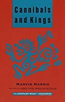 Cannibals and Kings: Origins of Cultures