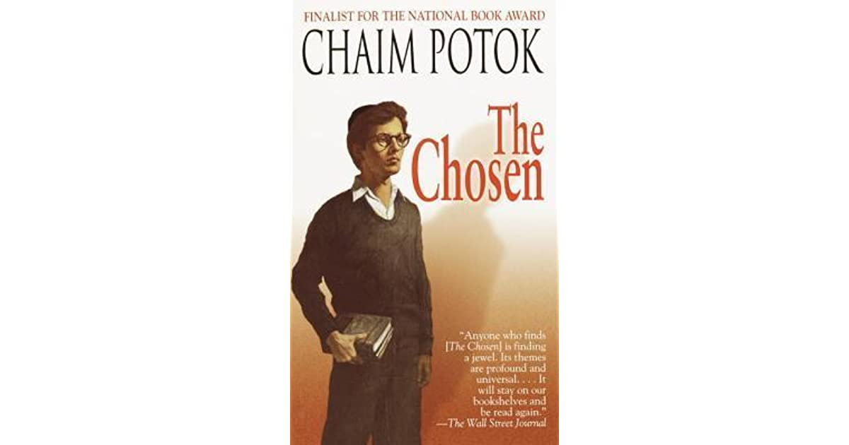 a review of the chosen by chaim potok Written by chaim potok, narrated by jonathan davis if you could sum up the chosen in three words, what would they be 9 of 9 people found this review helpful overall 5 out of 5 stars performance.